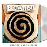 Blowfuse Into The Spiral CD