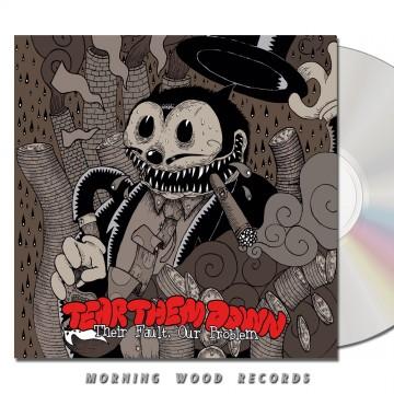 Tear Them Down Their Fault Our Problem CD