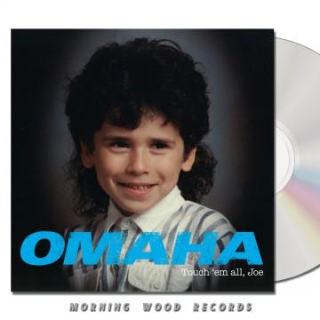 Omaha Touch Em All Joe