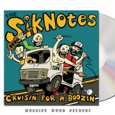 The Siknotes - Cruisin For A Boozin CD