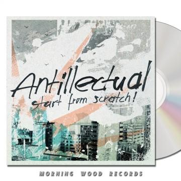 Antillectual – Start From Scratch CD