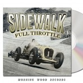 Sidewalk - Full Throttle CD