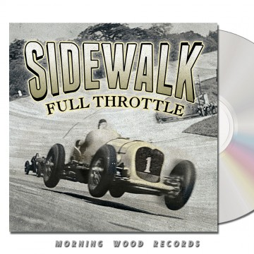 Sidewalk – Full Throttle CD