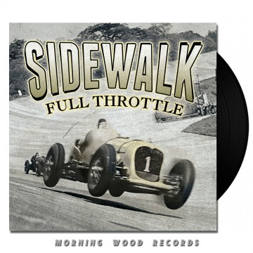 Sidewalk – Full Throttle LP