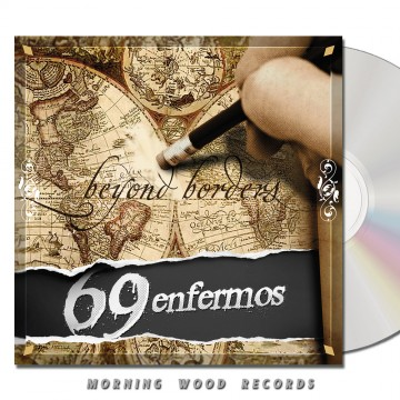 69 Enfermos – Beyond Borders CD