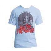 Kill The President Tour T-shirt