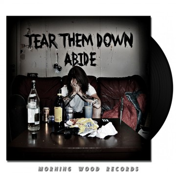 Tear Them Down – Abide 7 Inch