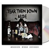 Tear Them Down - Abide CD