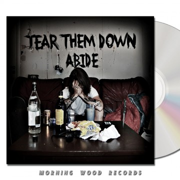 Tear Them Down – Abide CD