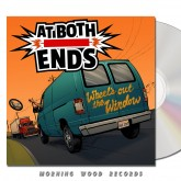 At Both Ends - Wheel's Out The Window CD