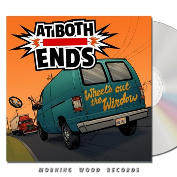 At Both Ends – Wheel's Out The Window CD