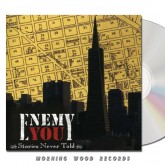 Enemy You - Stories Never Told CD