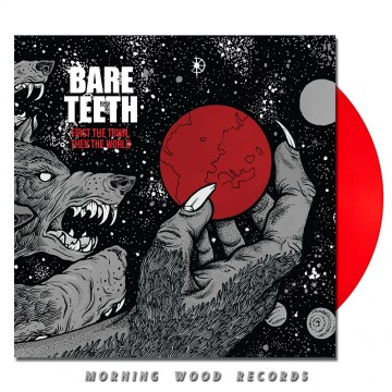 Bare Teeth –  First  The Town, Then The World LP