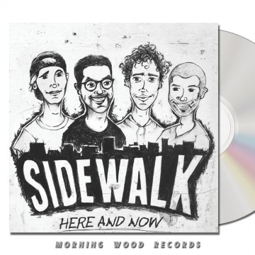 Sidewalk – Here And Now CD