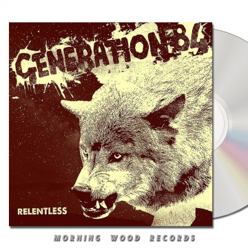 Generation 84 – Relentless CD