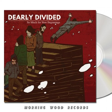 Dearly Divided – So Much For New Beginnings CD