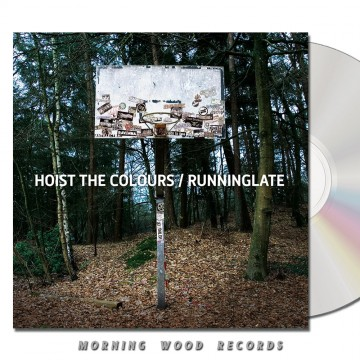 Hoist The Colours RunningLate – Split CD