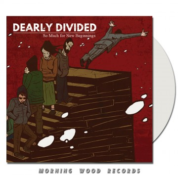 Dearly Divided – So Much For New Beginnings LP