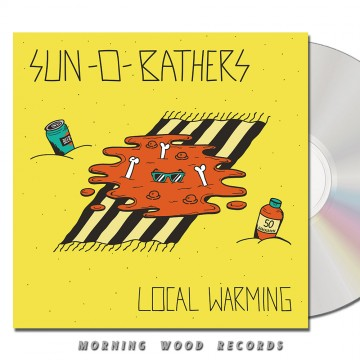 Sun-0-Bathers – Local Warming CD