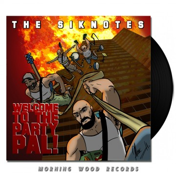 The Siknotes – Welcome To  The Party, Pal black vinyl