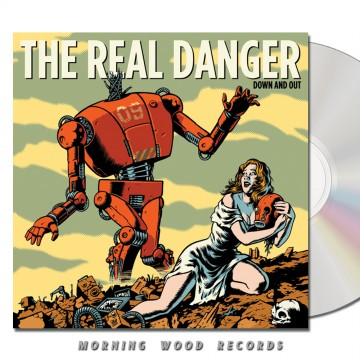The Real Danger – Down And Out CD