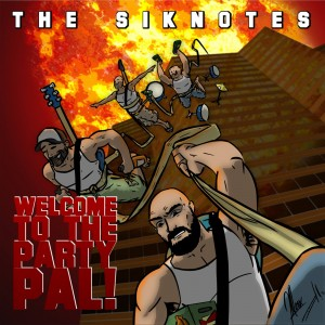 The Siknotes - Welcome To The Party Pal 1400x1400