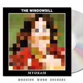 The Windowsill - MYOKOM CD