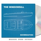 The Windowsill - Showboating CD