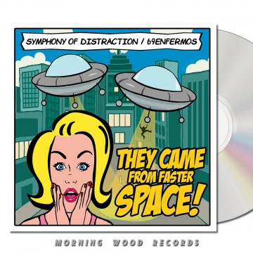 Symphony of Distraction 69 Enfermos – They Came From Faster Space CD
