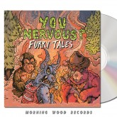 You Nervous - Furry Tales CD