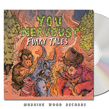 You Nervous – Furry Tales CD