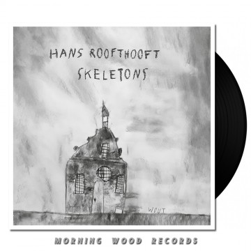 Hans Roofthooft – Skeletons LP