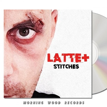 Latte+ – Stitches CD