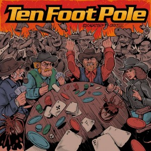 Ten Foot Pole - Escalating Quickly Morning Wood Records
