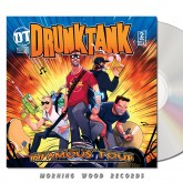 Drunktank - Return Of The Infamous Four CD
