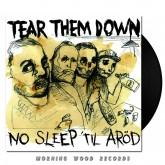 Tear Them Down - No Slipe Til Arod LP