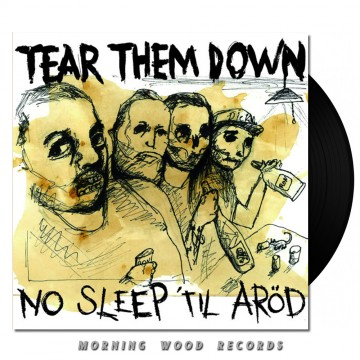 Tear Them Down – No Slipe Til Arod LP