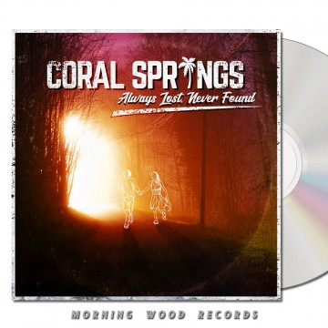 Coral Springs – Always Lost Never Found CD