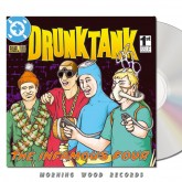 Drunktank - The Infamous Four CD