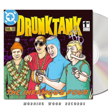 Drunktank – The Infamous Four CD
