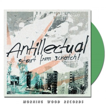 Antillectual – Start From Scratch LP green LP