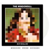 The Windowsill - MYOKOM LP clear
