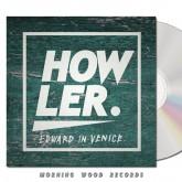 Edward in Venice Howler CD