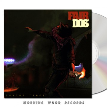 Fair Dos Trying Times CD