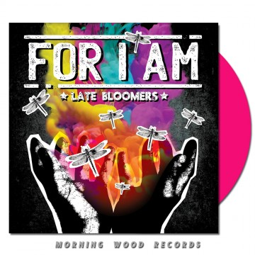 For I Am – Late Bloomers Pink