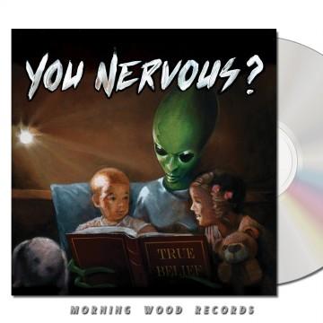 You Nervous – True Belief CD