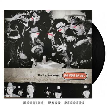 No Fun At All – Big Knockover LP