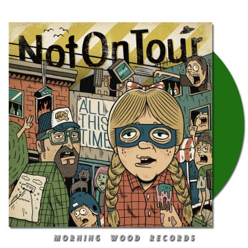 Not On Tour All This Time LP