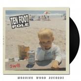 Ten Foot Pole - Swill LP