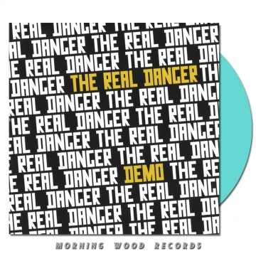 The Real Danger – Demo 7 inch